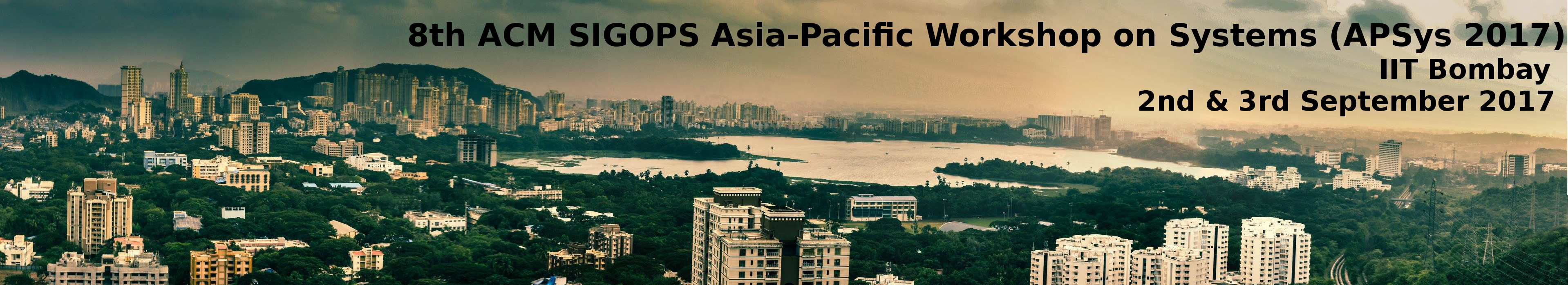 8th ACM SIGOPS Asia-Pacific Workshop on Systems (APSys 2017)